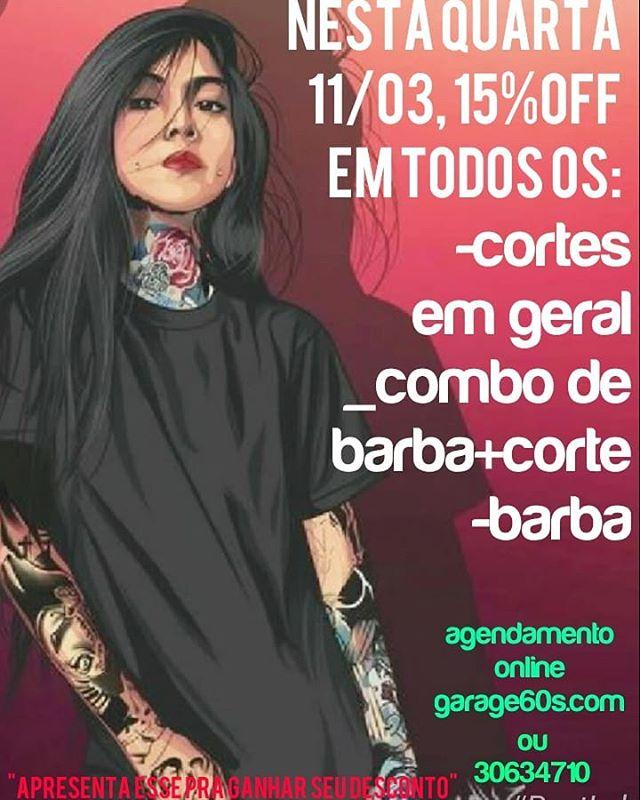 Promoção da semana serão todos os cortes e barbas️#garage60s #descontodequarta Nosso agendamento é online garage60s.com